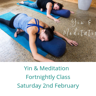 Learn more about the Yin & Meditation - Fortnightly Class ( February)