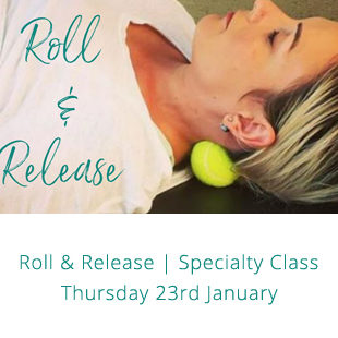 Roll & Release | Specialty Class